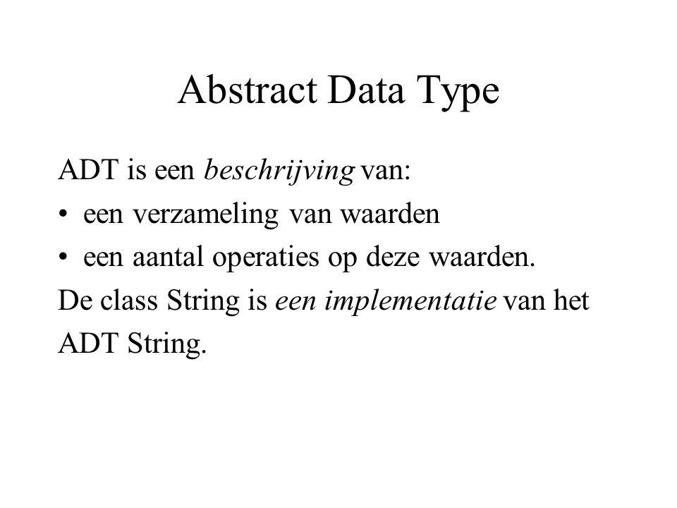 Abstract Data Type ADT is een beschrijving van: