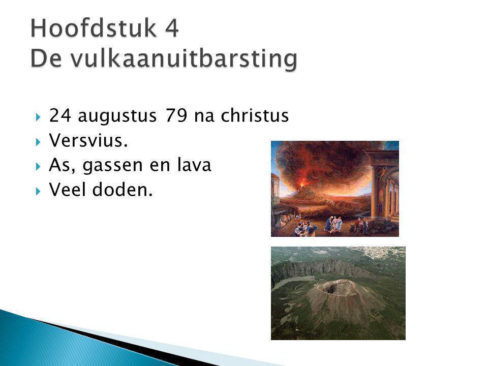 Hoofdstuk 4 De vulkaanuitbarsting