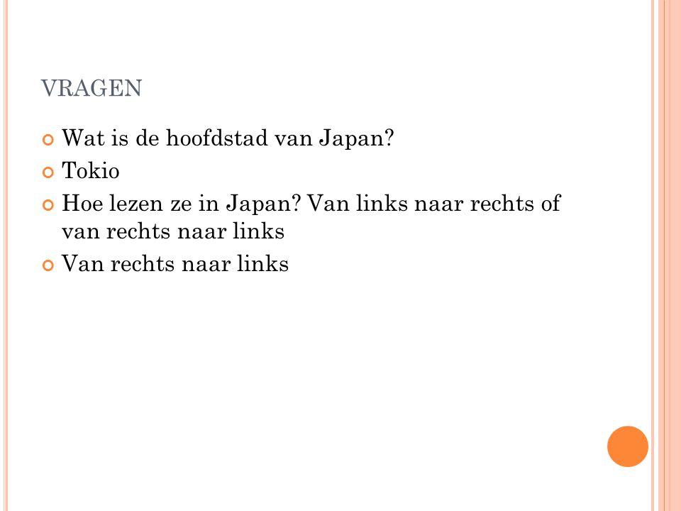 vragen Wat is de hoofdstad van Japan Tokio