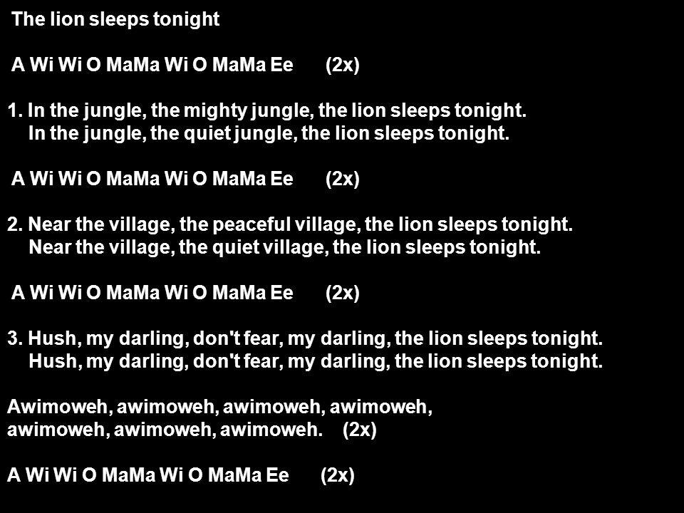 A Wi Wi O MaMa Wi O MaMa Ee (2x)