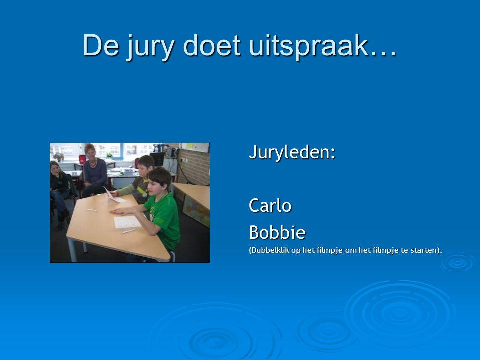 De jury doet uitspraak…
