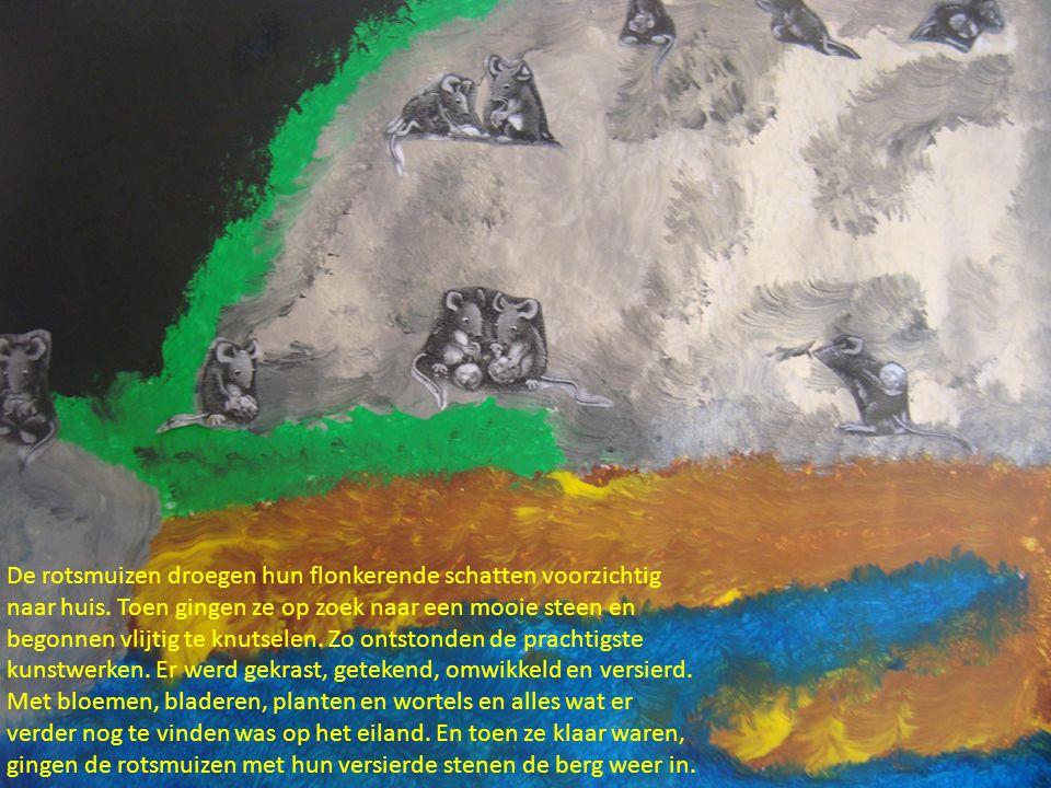 De rotsmuizen droegen hun flonkerende schatten voorzichtig naar huis