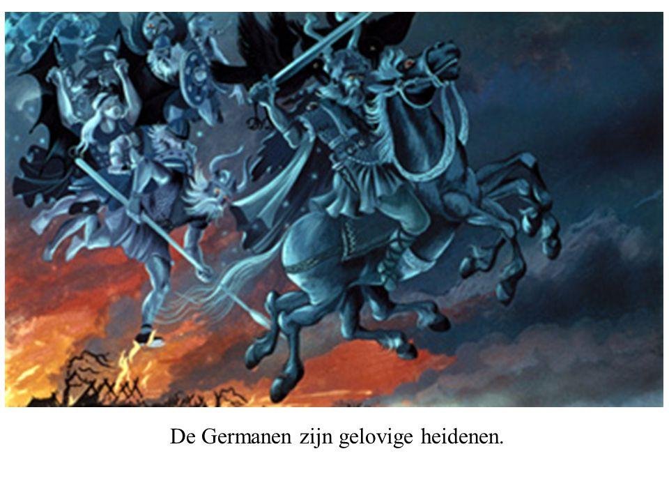 De Germanen zijn gelovige heidenen.