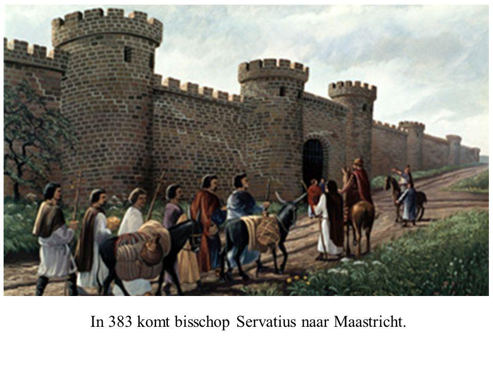 In 383 komt bisschop Servatius naar Maastricht.