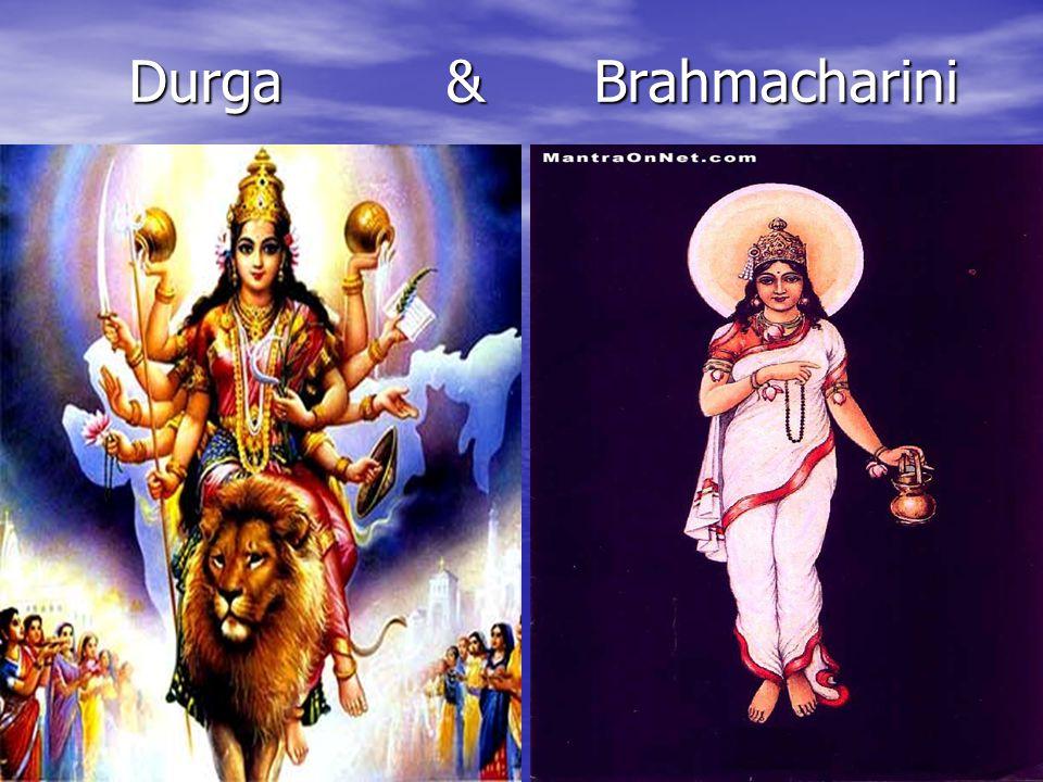 Durga & Brahmacharini