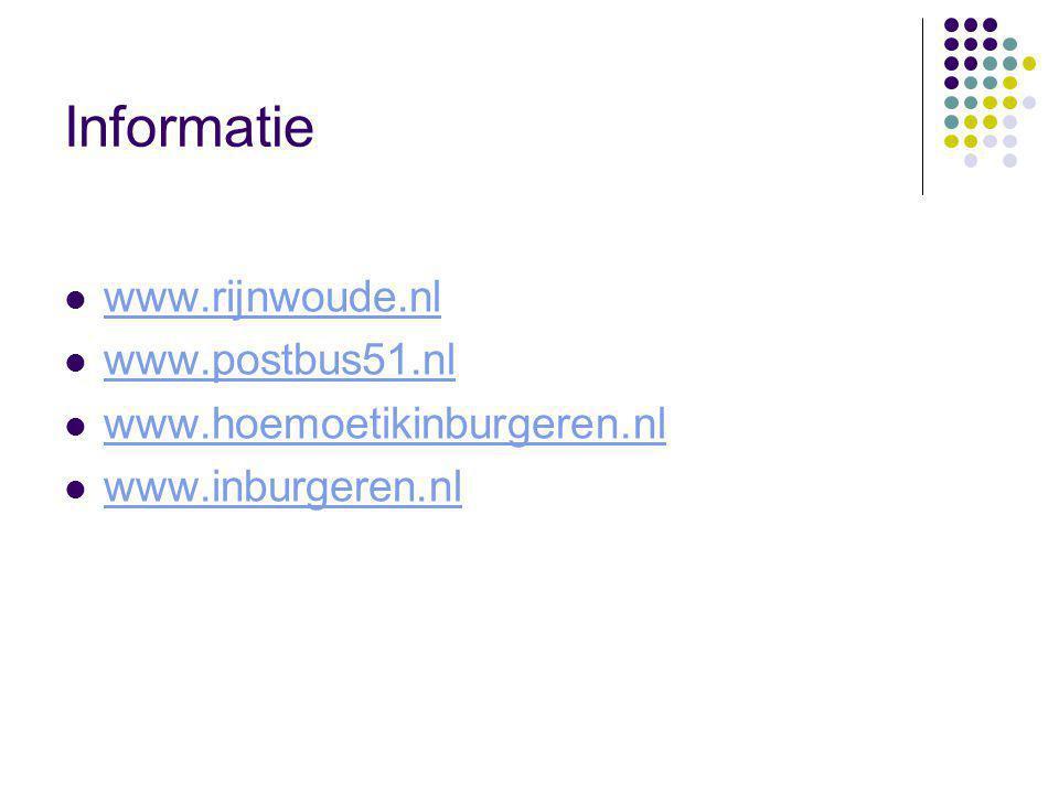 Informatie www.rijnwoude.nl www.postbus51.nl