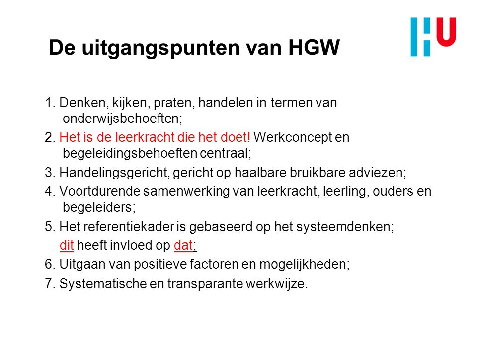 De uitgangspunten van HGW