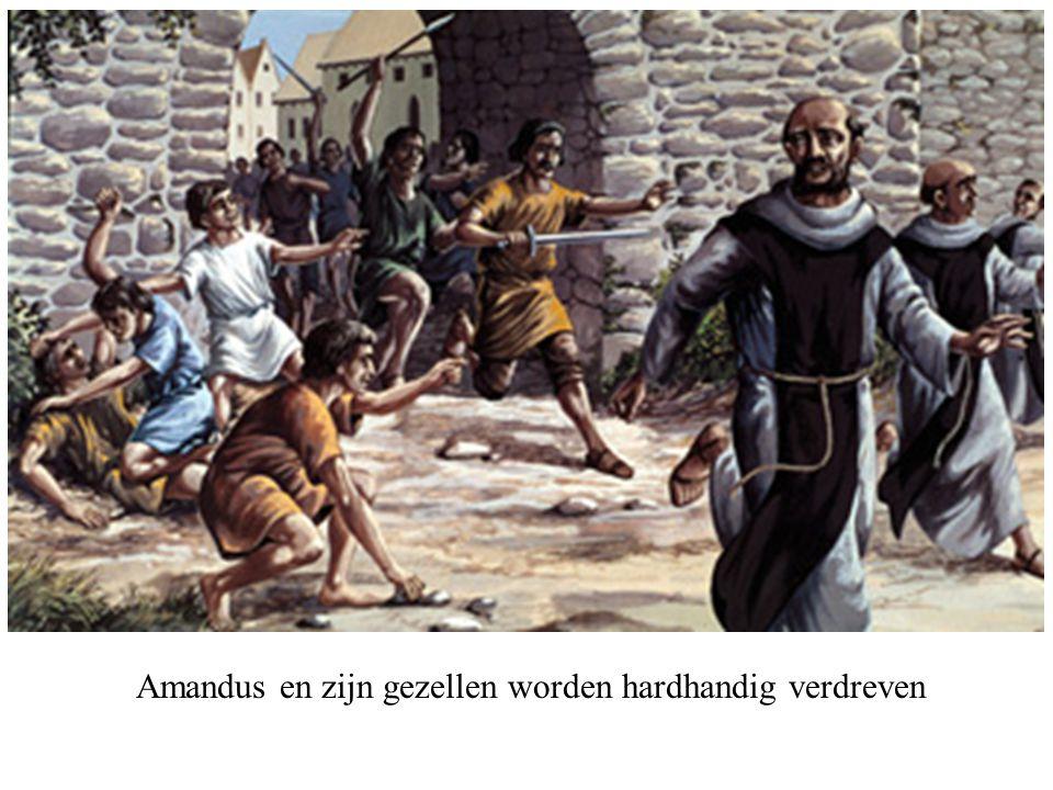 Amandus en zijn gezellen worden hardhandig verdreven