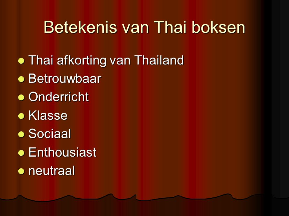 Betekenis van Thai boksen