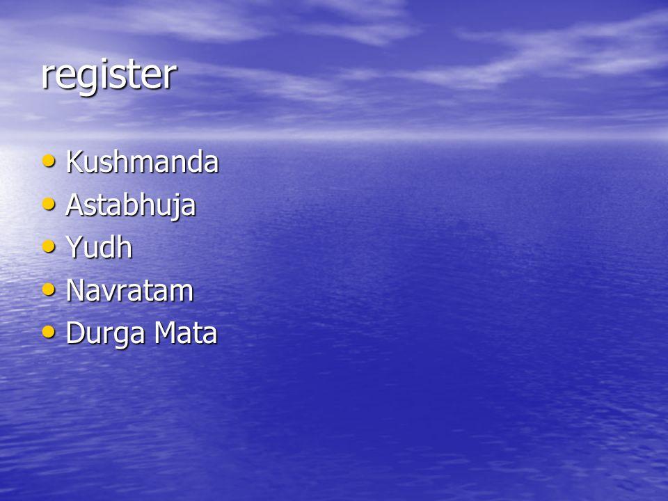 register Kushmanda Astabhuja Yudh Navratam Durga Mata