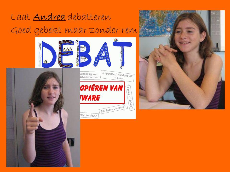 Laat Andrea debatteren