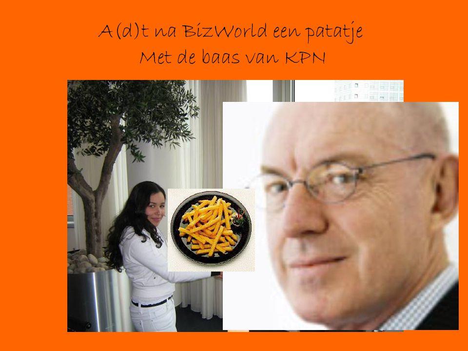 A(d)t na BizWorld een patatje