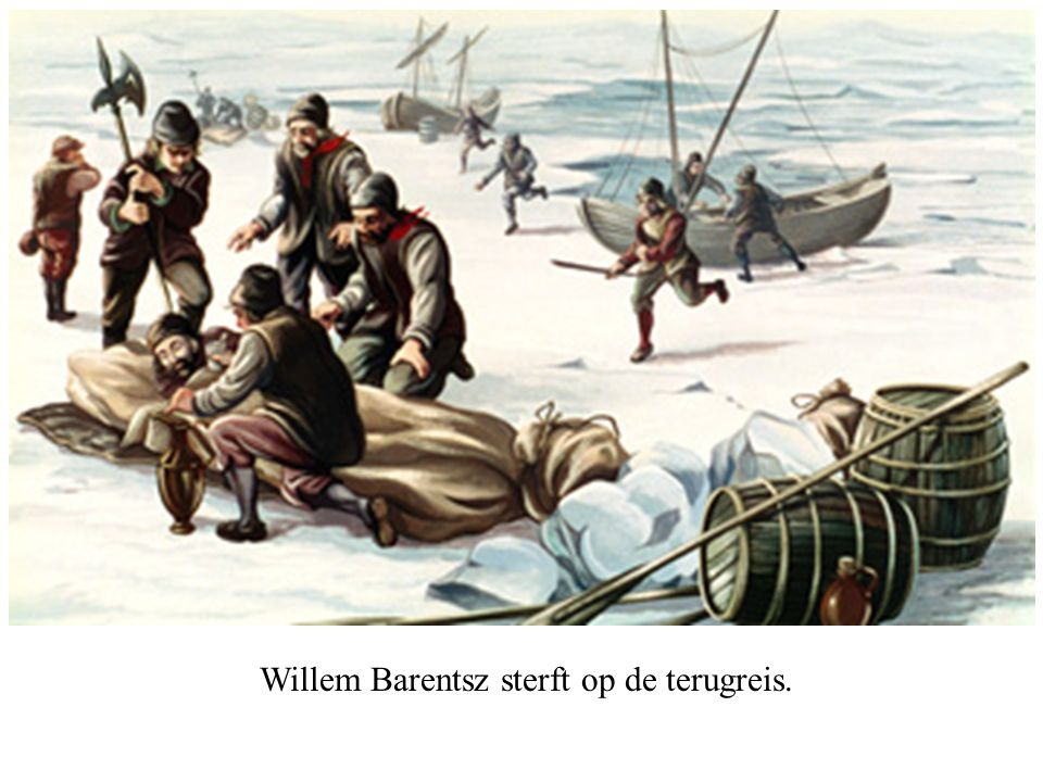 Willem Barentsz sterft op de terugreis.
