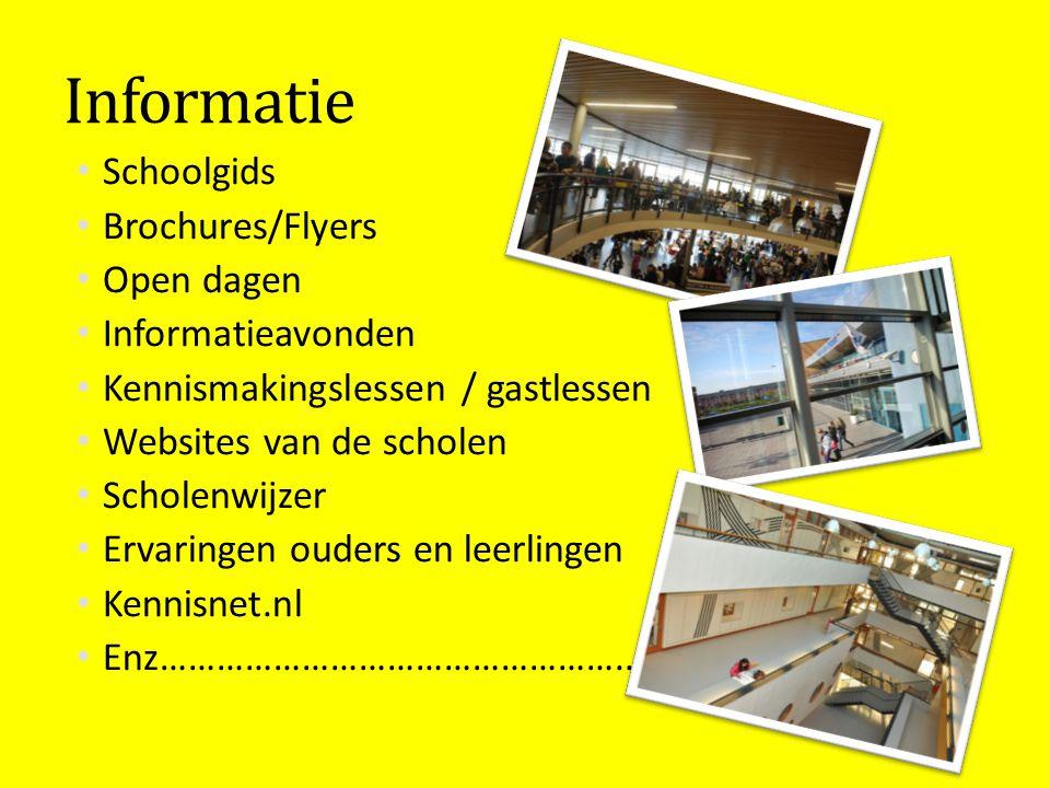 Informatie Schoolgids Brochures/Flyers Open dagen Informatieavonden