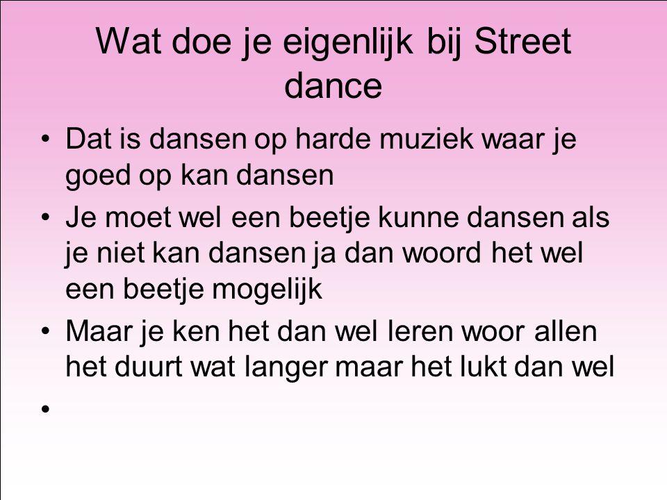 Wat doe je eigenlijk bij Street dance