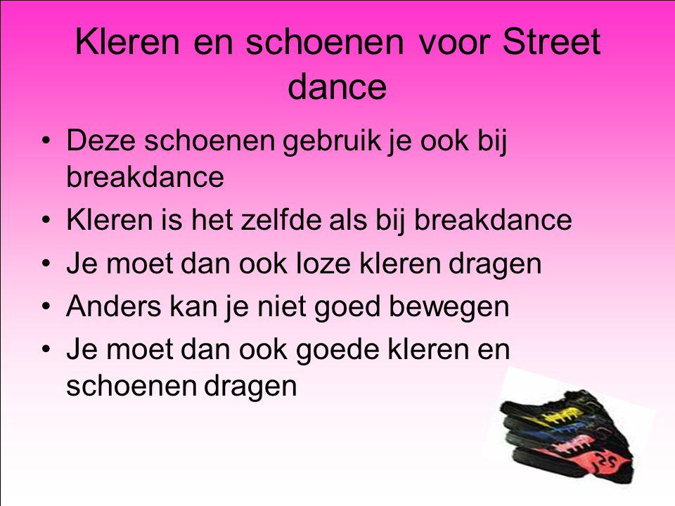 Kleren en schoenen voor Street dance