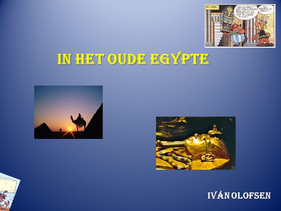 In het Oude Egypte Iván Olofsen