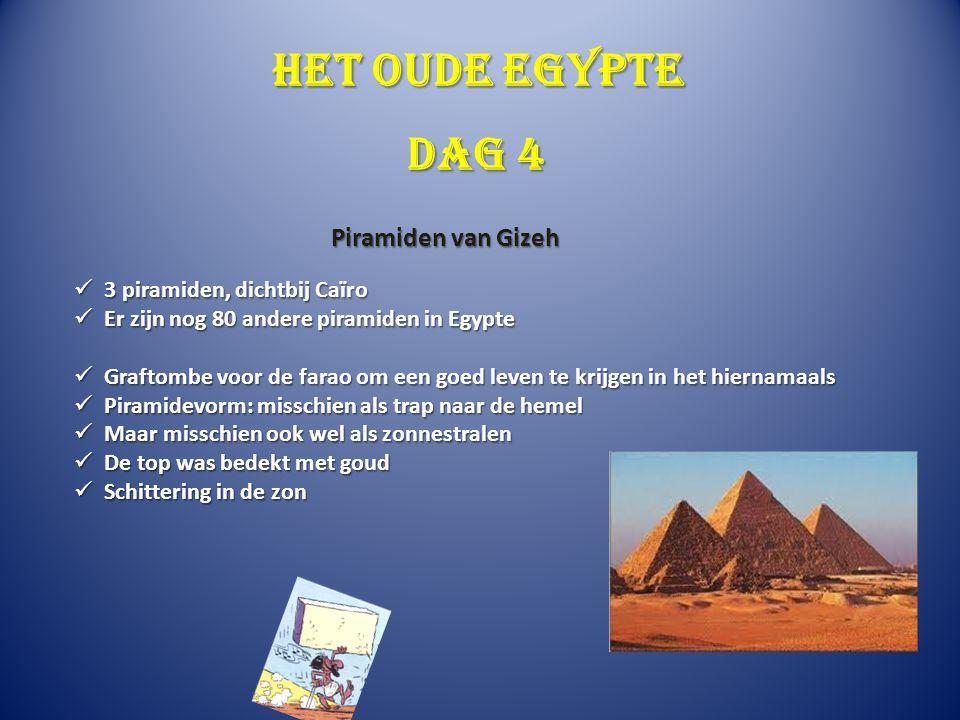 Het oude Egypte Dag 4 Piramiden van Gizeh 3 piramiden, dichtbij Caïro