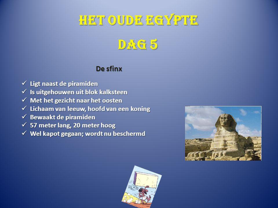 Het oude Egypte Dag 5 De sfinx Ligt naast de piramiden