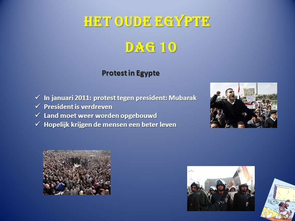 Het oude Egypte Dag 10 Protest in Egypte