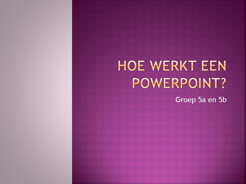 Hoe werkt een powerpoint
