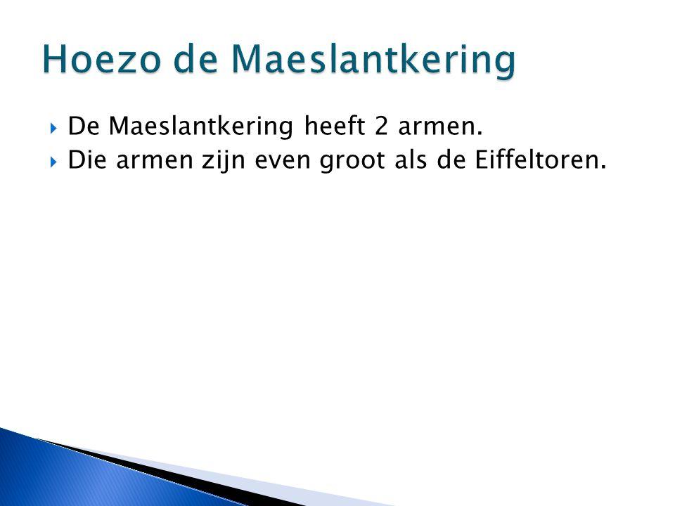 Hoezo de Maeslantkering