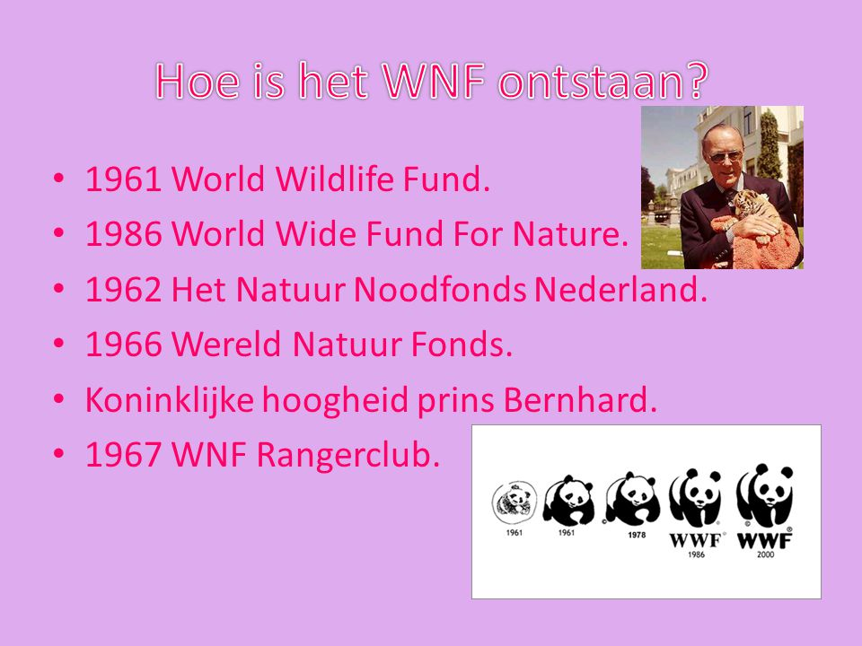 Hoe is het WNF ontstaan 1961 World Wildlife Fund.