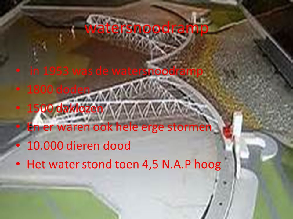 watersnoodramp in 1953 was de watersnoodramp 1800 doden 1500 daklozen