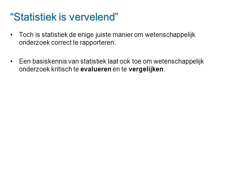 Statistiek is vervelend