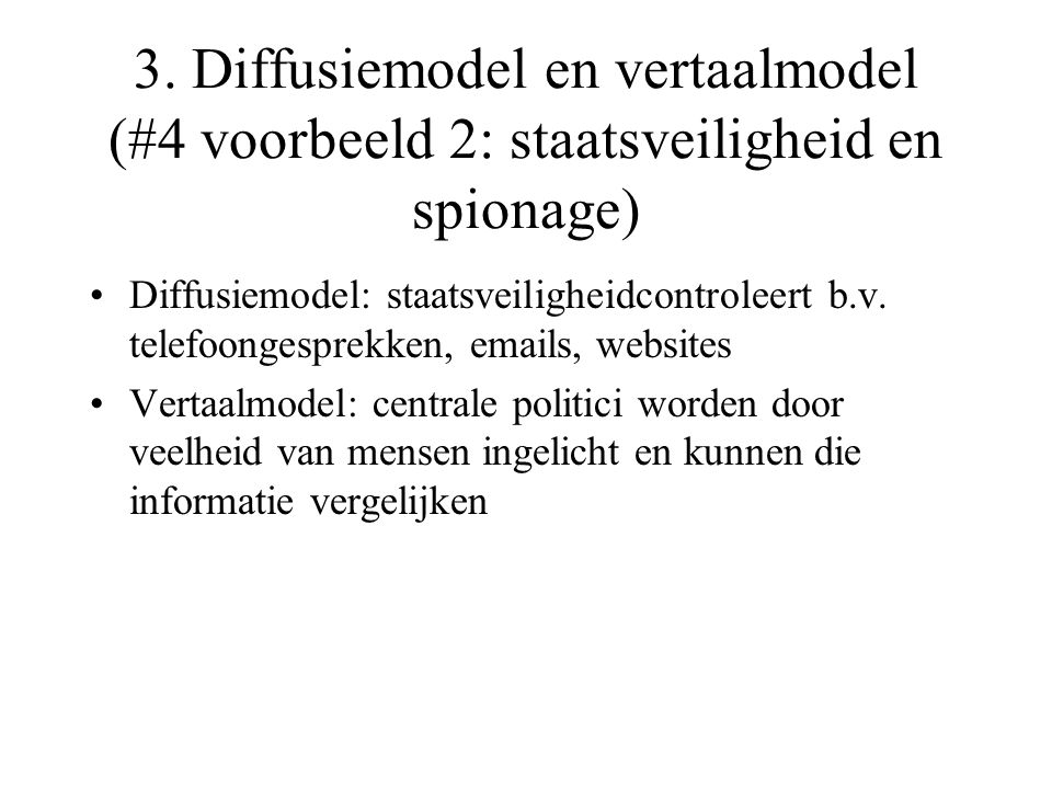 3. Diffusiemodel en vertaalmodel (#4 voorbeeld 2: staatsveiligheid en spionage)