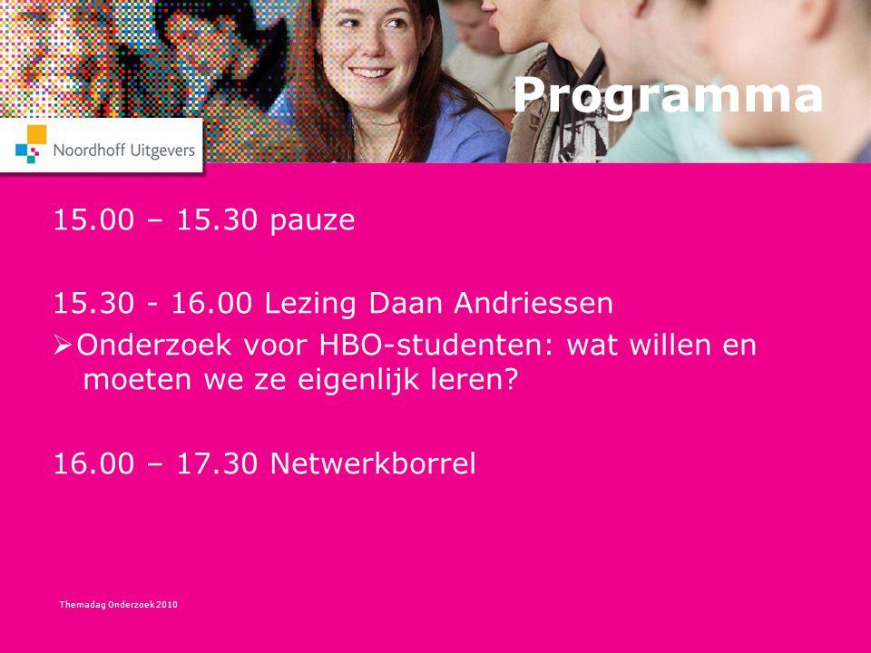 Programma 15.00 – 15.30 pauze 15.30 - 16.00 Lezing Daan Andriessen