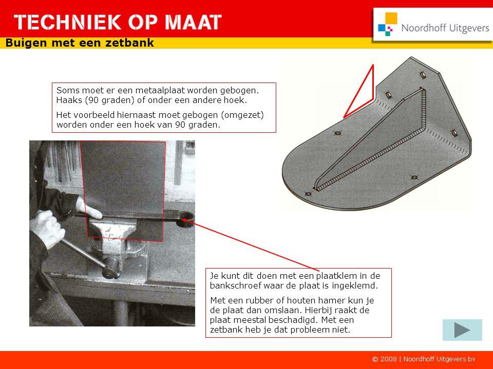 Buigen met een zetbank Soms moet er een metaalplaat worden gebogen. Haaks (90 graden) of onder een andere hoek.
