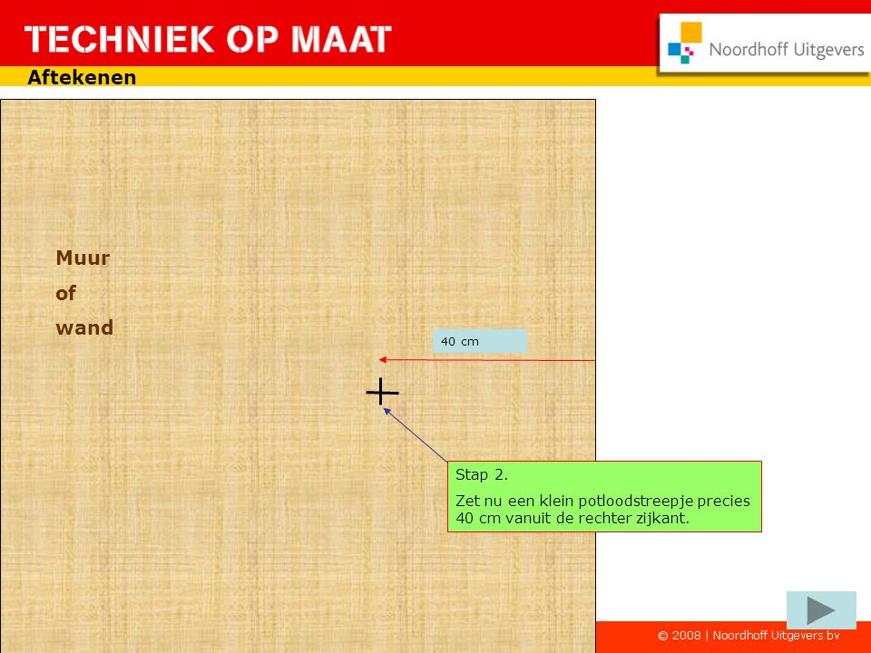 Aftekenen Muur of wand Stap 2.