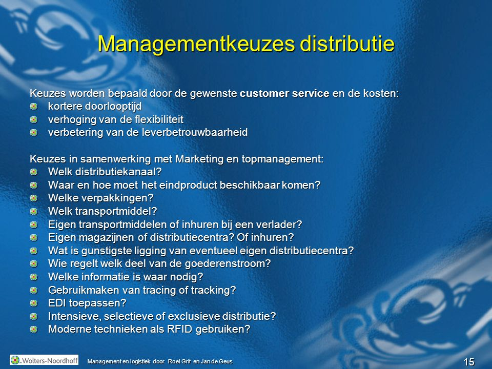 Managementkeuzes distributie