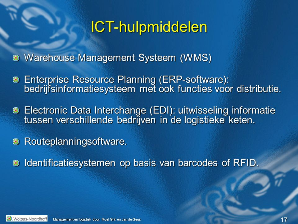 ICT-hulpmiddelen Warehouse Management Systeem (WMS)