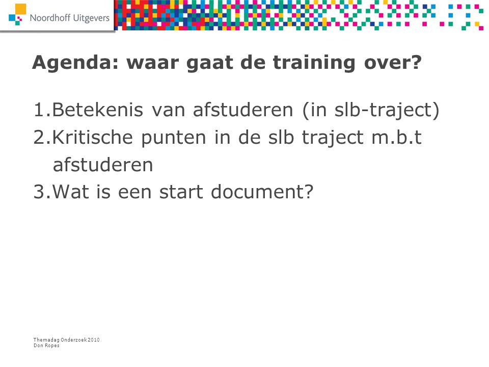 Agenda: waar gaat de training over