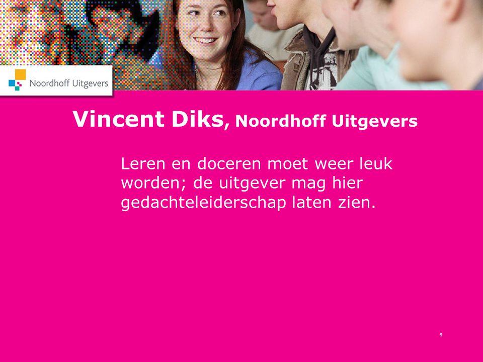 Vincent Diks, Noordhoff Uitgevers