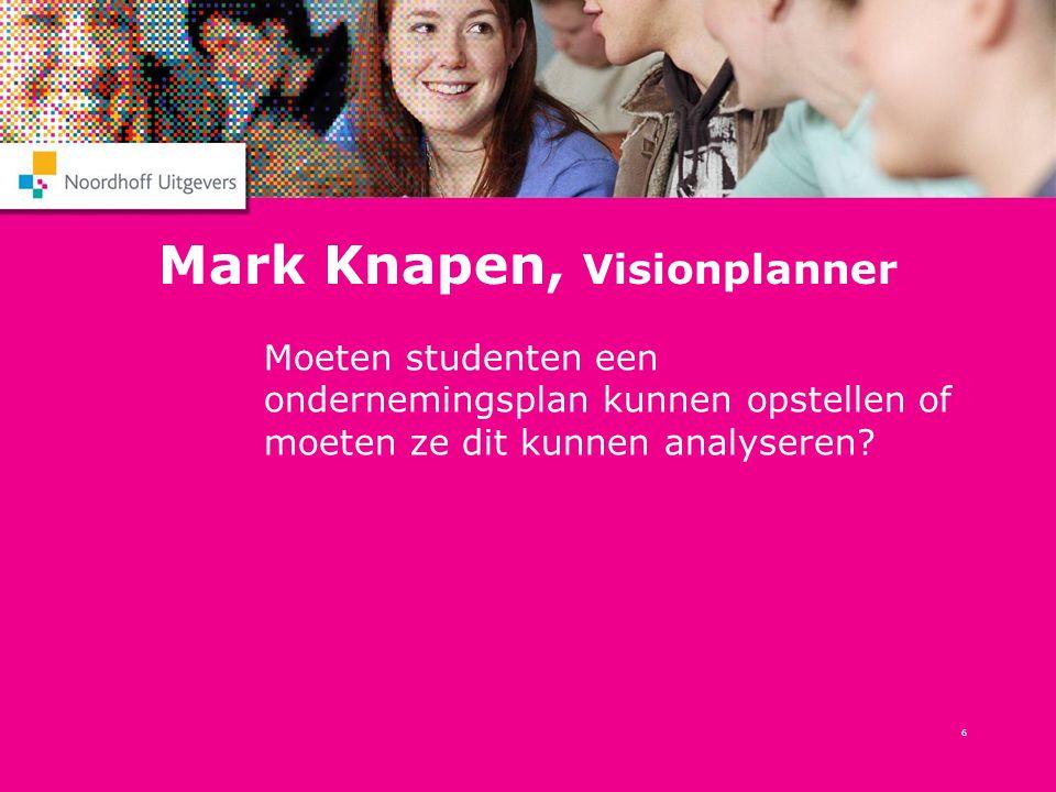 Mark Knapen, Visionplanner