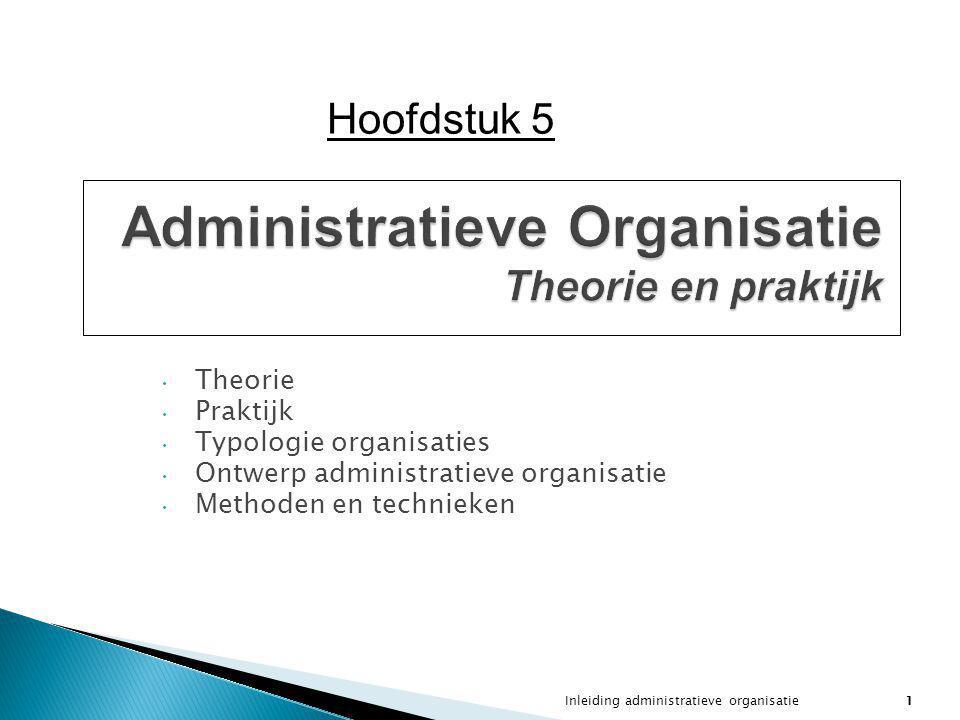 Administratieve Organisatie Theorie en praktijk