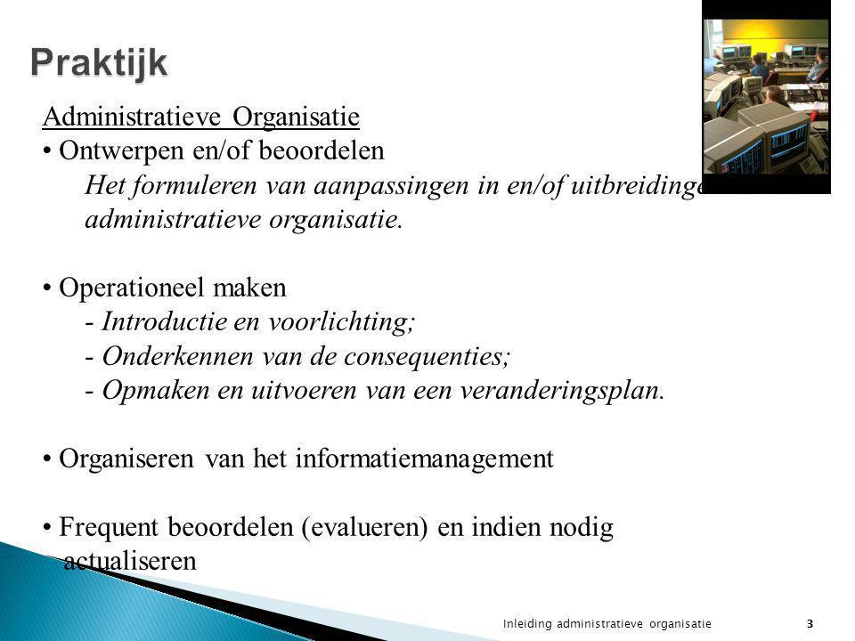 Praktijk Administratieve Organisatie Ontwerpen en/of beoordelen