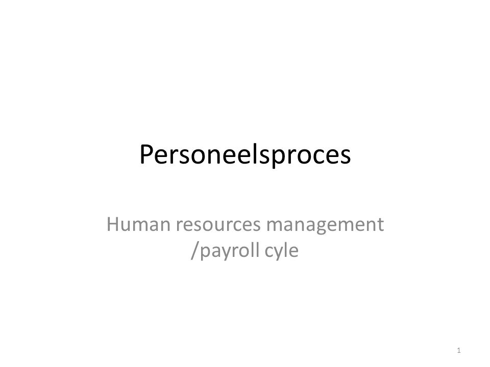 Human resources management /payroll cyle