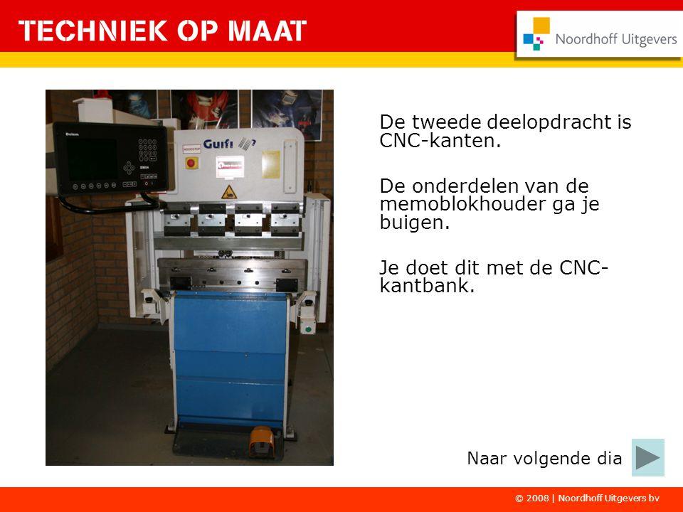 De tweede deelopdracht is CNC-kanten.