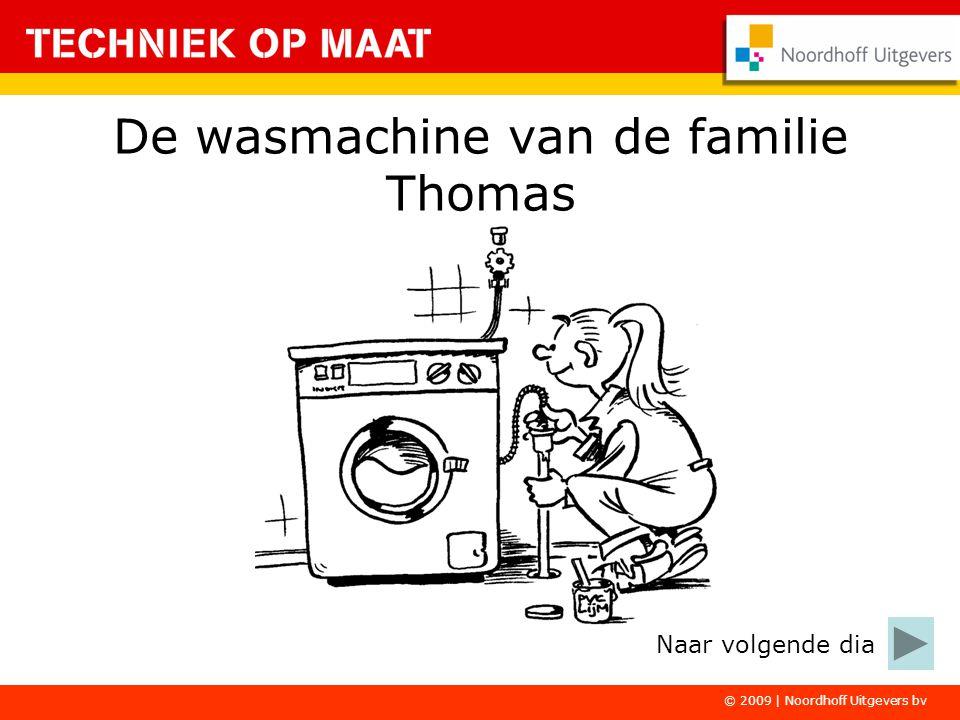De wasmachine van de familie Thomas