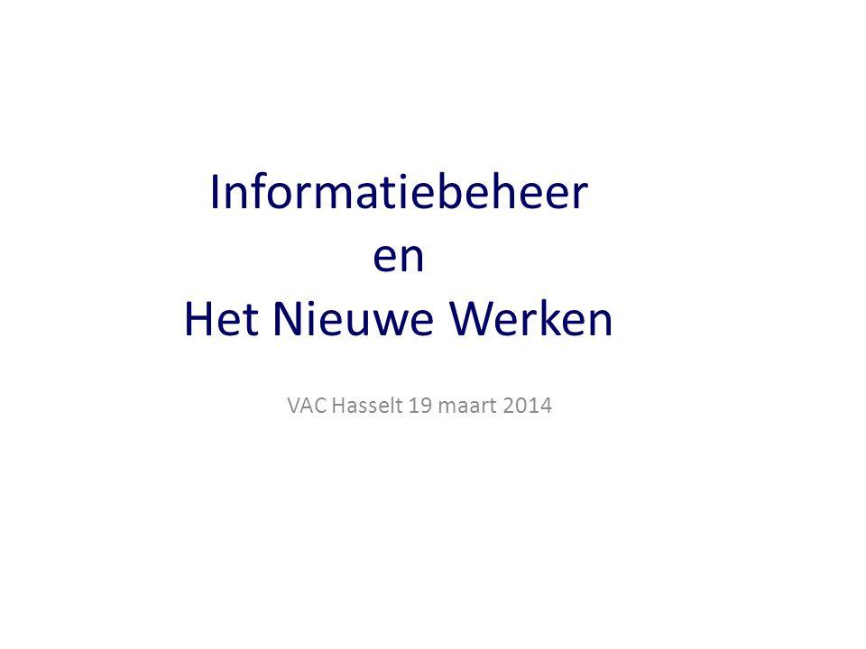 Informatiebeheer en Het Nieuwe Werken