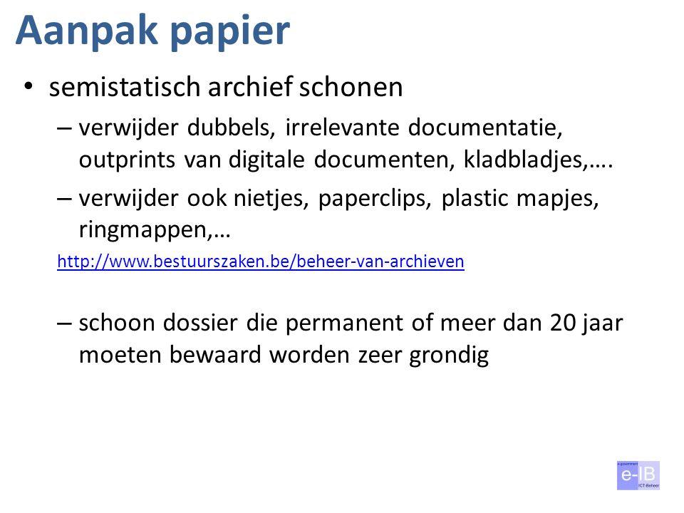 Aanpak papier semistatisch archief schonen