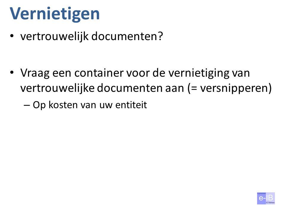 Vernietigen vertrouwelijk documenten