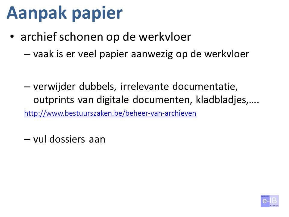 Aanpak papier archief schonen op de werkvloer