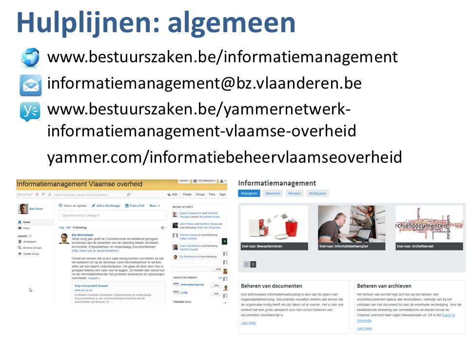Hulplijnen: algemeen www.bestuurszaken.be/informatiemanagement