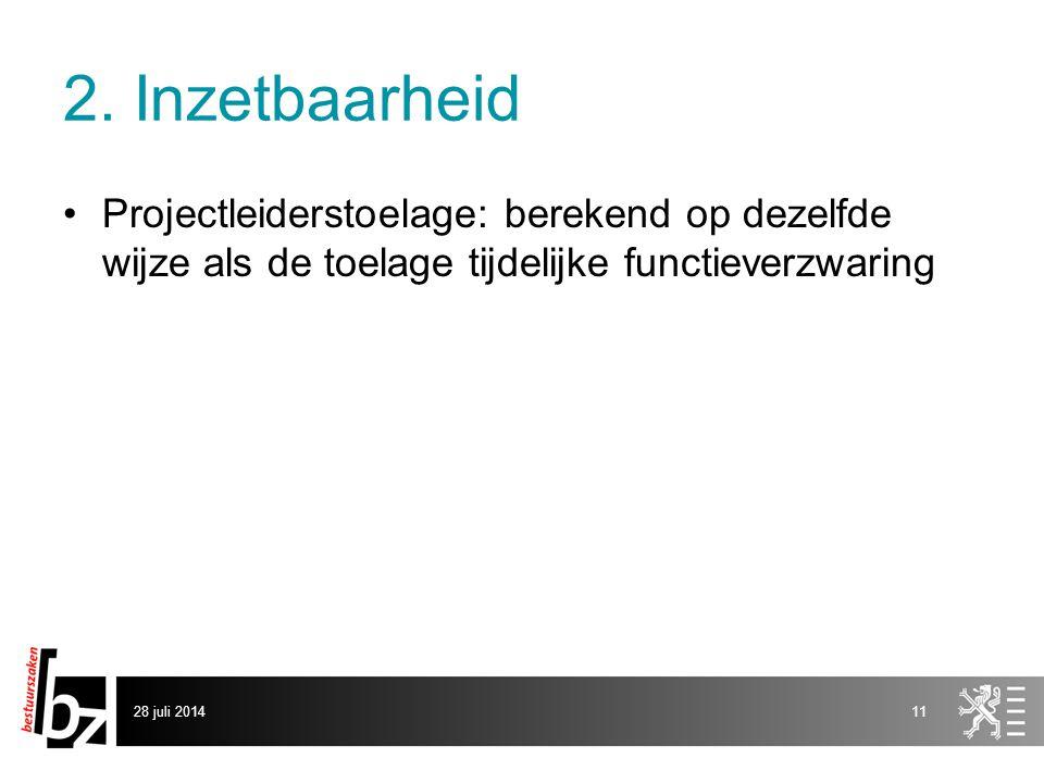 2. Inzetbaarheid Projectleiderstoelage: berekend op dezelfde wijze als de toelage tijdelijke functieverzwaring.