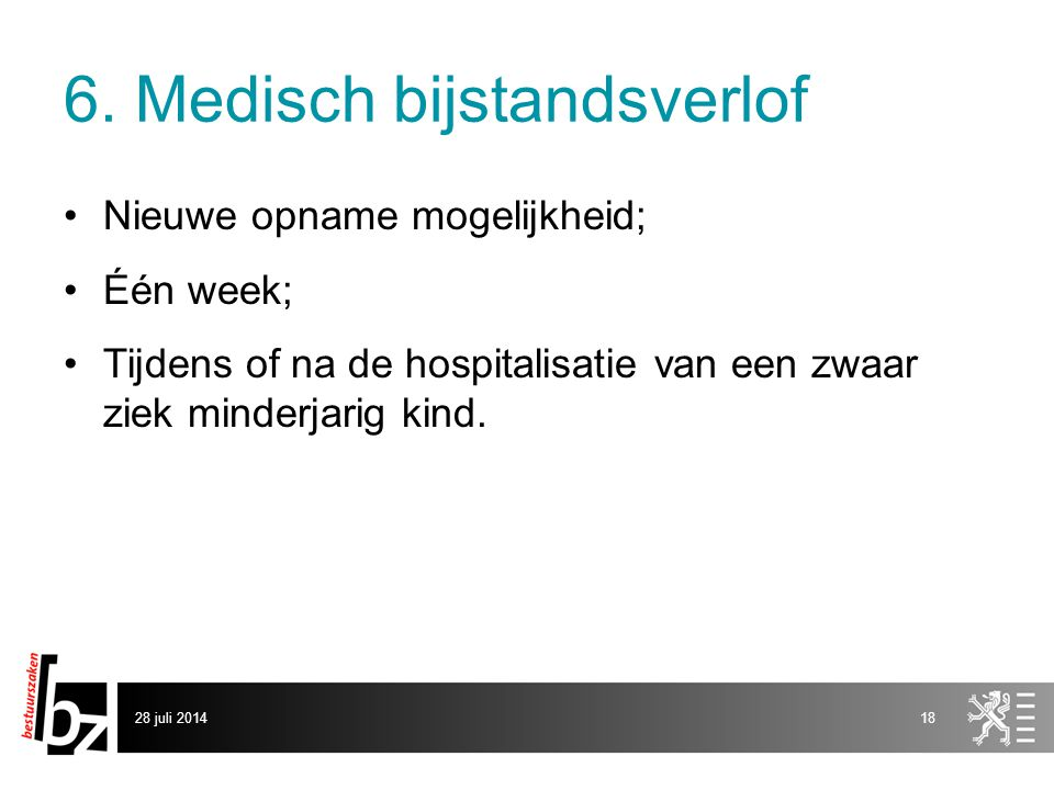 6. Medisch bijstandsverlof
